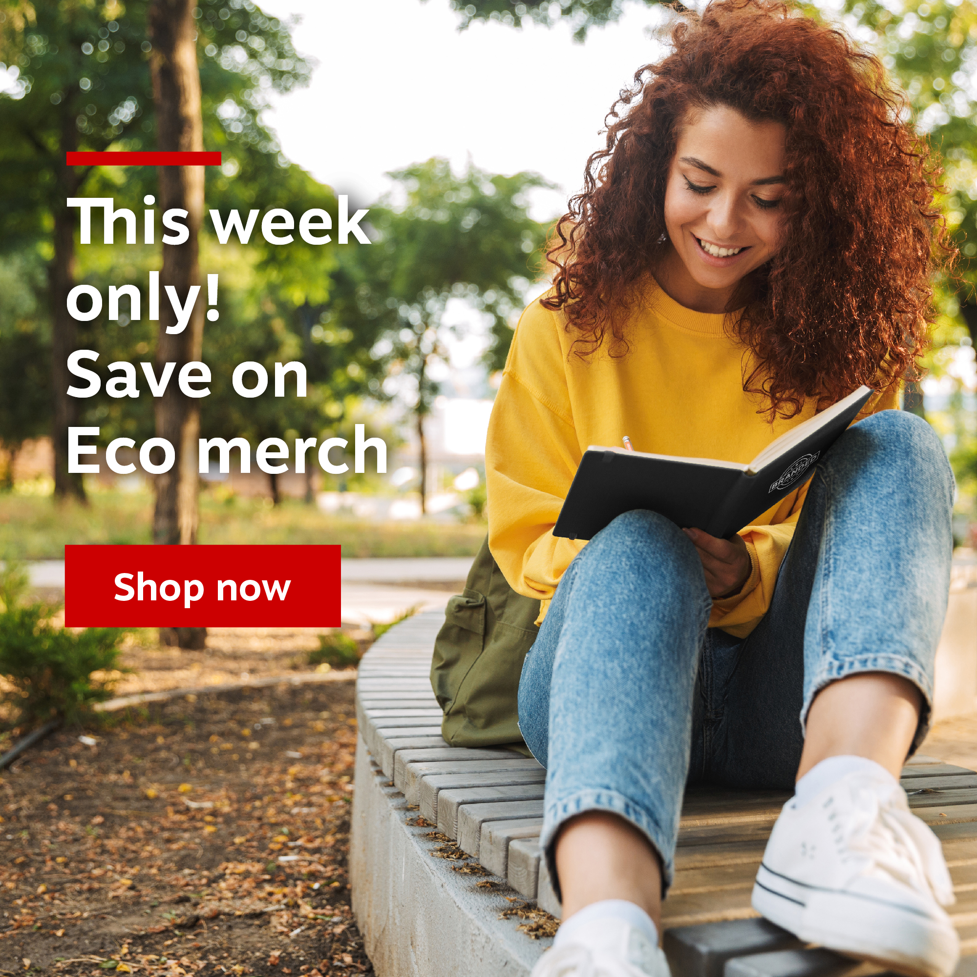 This week only, save on eco merch! Shop now